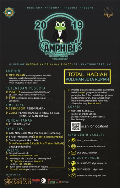 "AMPHIBI (Aro Rohmah Mathematics, Physics, and Biology Olympiad) 2019 ""We Are 4.0"""
